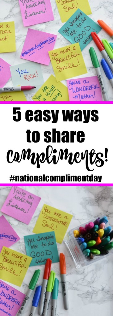 5 Easy Ways to Share Compliments #nationalcomplimentday #inspiration