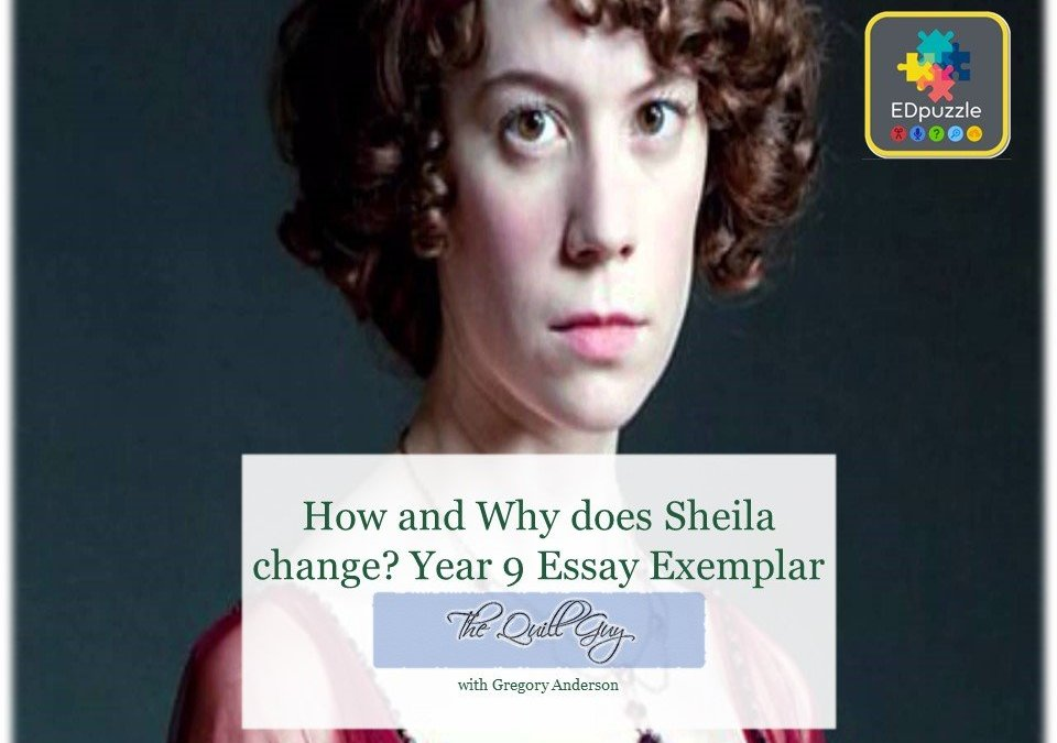 Sheila Birling Student Essay Exemplar with Ed Puzzle An Inspector Calls
