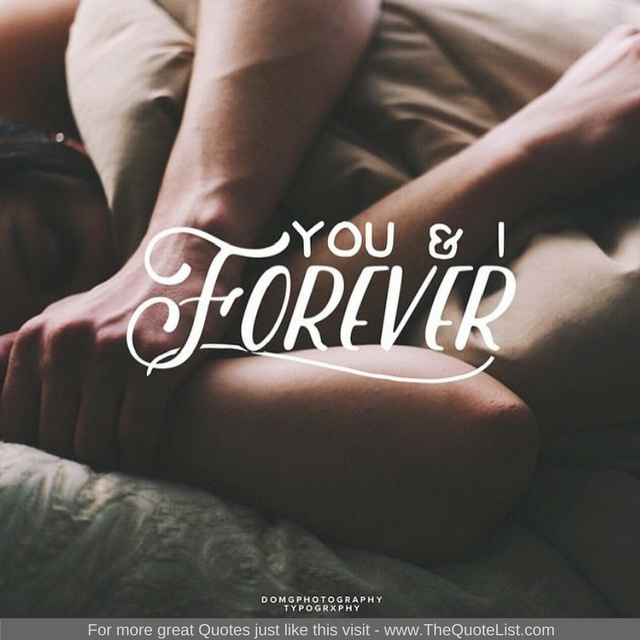 """""""You and I forever"""" - Unknown Author"""