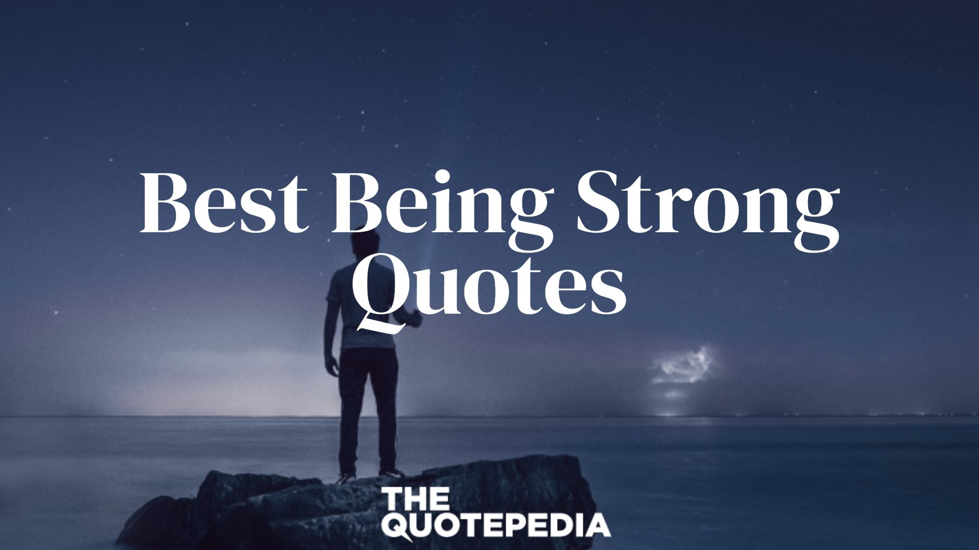 Best Being Strong Quotes