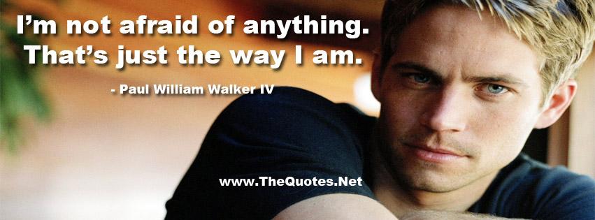 Paul Walker Quotes Motivational Quotes