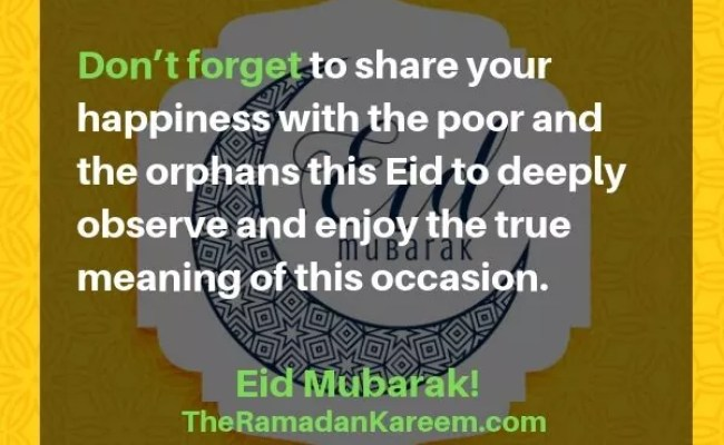 100 Eid Mubarak Quotes Wishes Messages For Eid Ul
