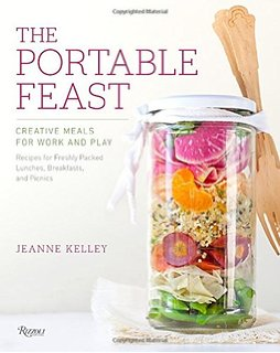 the portable feast The Portable Feast: Creative Meals for Work and Play, cookbook by Jeanne Kelley, published by Rizzoli