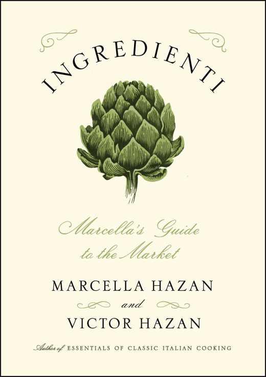 ingredienti by marcella hazan and victor hazan