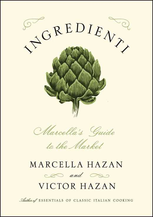 ingredienti by marcella hazan and victor hazan