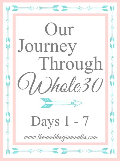 Whole30 Days 1 - 7
