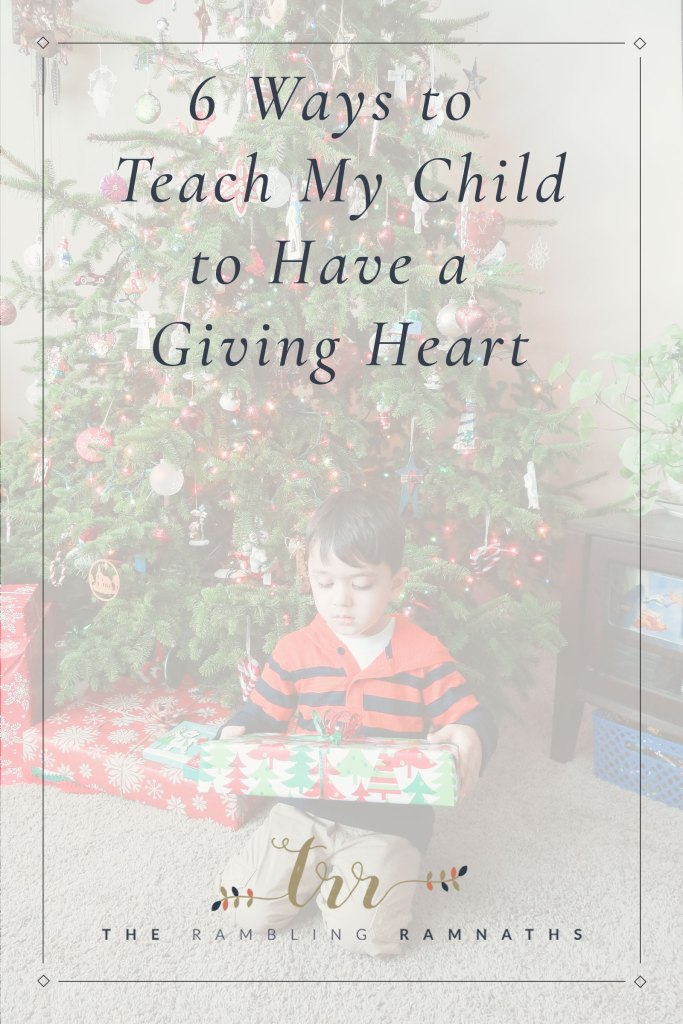 6 Way to Teach My Child to Have a Giving Heart