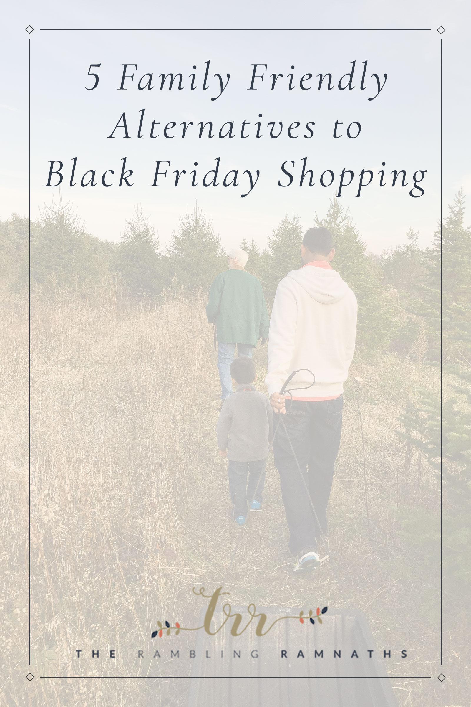 5 Family Fun Alternatives to Black Friday Shopping