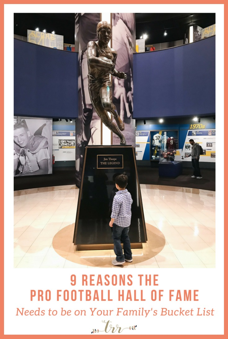 The Pro Football Hall of Fame in Canton, Ohio is a must for every family's bucket list, even if you are not sports enthusiasts. Be sure to read all 9 reasons it should be on your family's bucket list and why it is worth the trip!