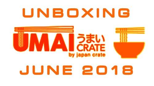 Umai Crate instant noodles box June 2018 - Unboxing Time