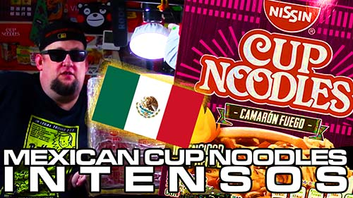Unboxing Time: Ultra Spicy Nissin Cup Noodles Intensos- Mexico