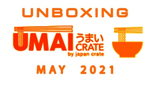 Umai Crate Ramen Noodle Subscription Box - May 2021