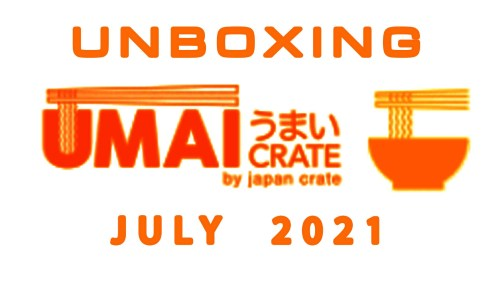 Umai Crate Instant Ramen Subscription Box - July 2021 Unboxing