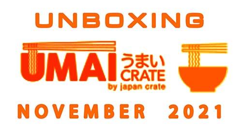 Umai Crate Japanese Instant Ramen Noodle Subscription Box - November 2021