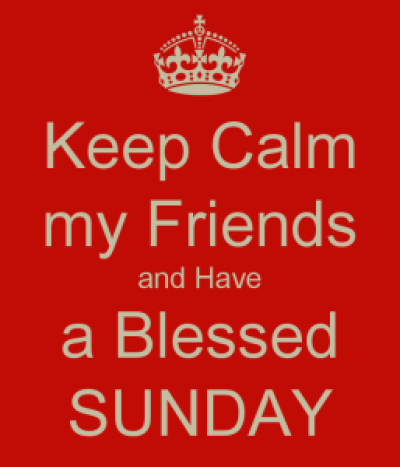 Have a Blessed unday my Friends Images