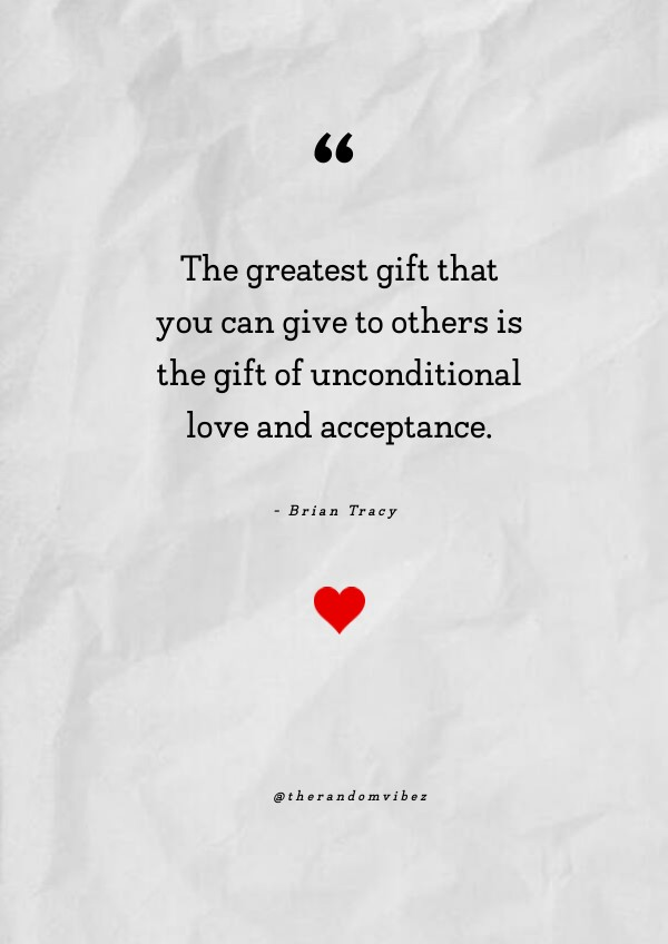 100+ Unconditional Love Quotes for Family & Friends