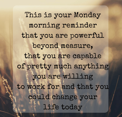 Monday Morning Inspire Quotes images