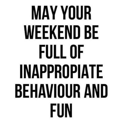 Fun Weekend Quotes