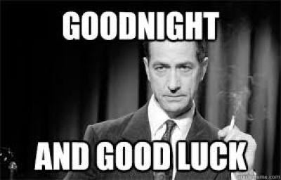 Good Night and Good Luck Meme