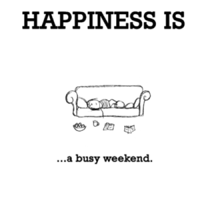 busy weekend quotes