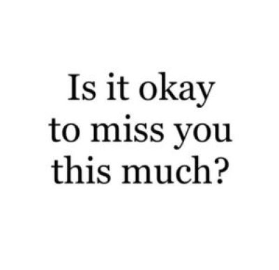 Deep Missing you Quotes for Her
