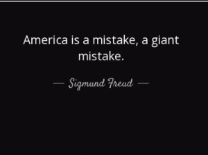 Sigmund Freud Quotes about America