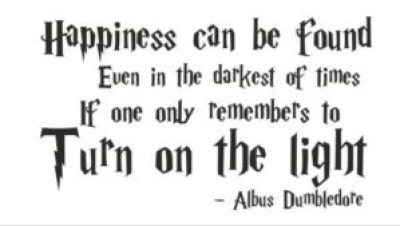 Dumbledore Happiness Quotes