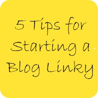 5 tips for starting a blog linky