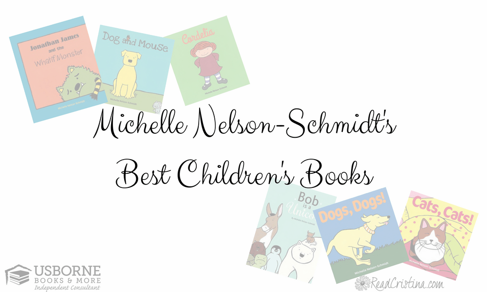 Michelle Nelson-Schmidt's Best Children's Books