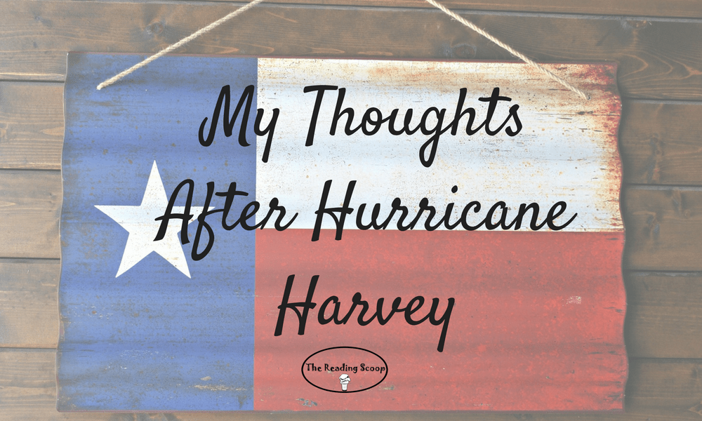 My thoughts after Hurricane Harvey
