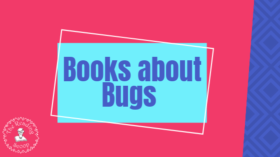 Books about Bugs and Insects!
