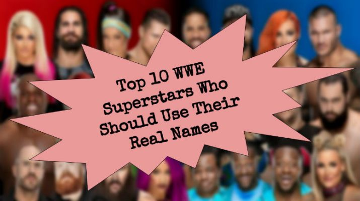 DC's Top 10 WWE Superstars Who Should Use Their Real Names