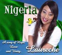 """Nigeria, a song of Hope, Love and Unity"" by Laureche"