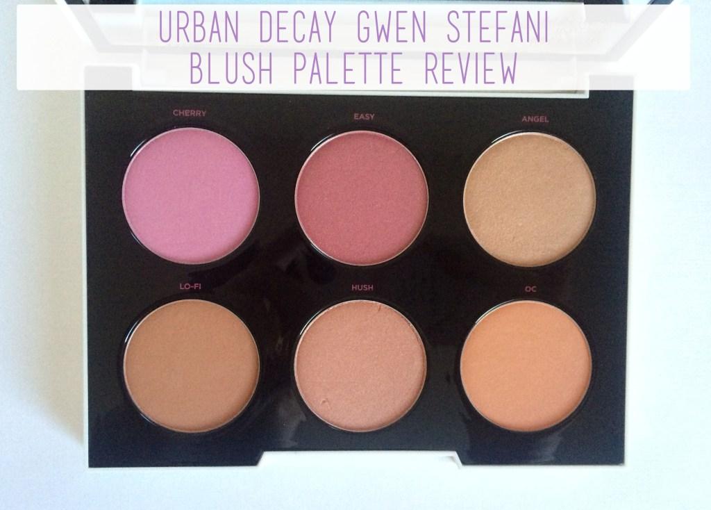 Urban Decay Gwen Stefani Blush Palette Review   The Rebel Planner