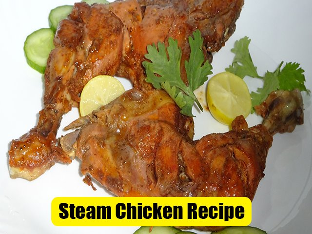 Easy Steam Chicken Recipe