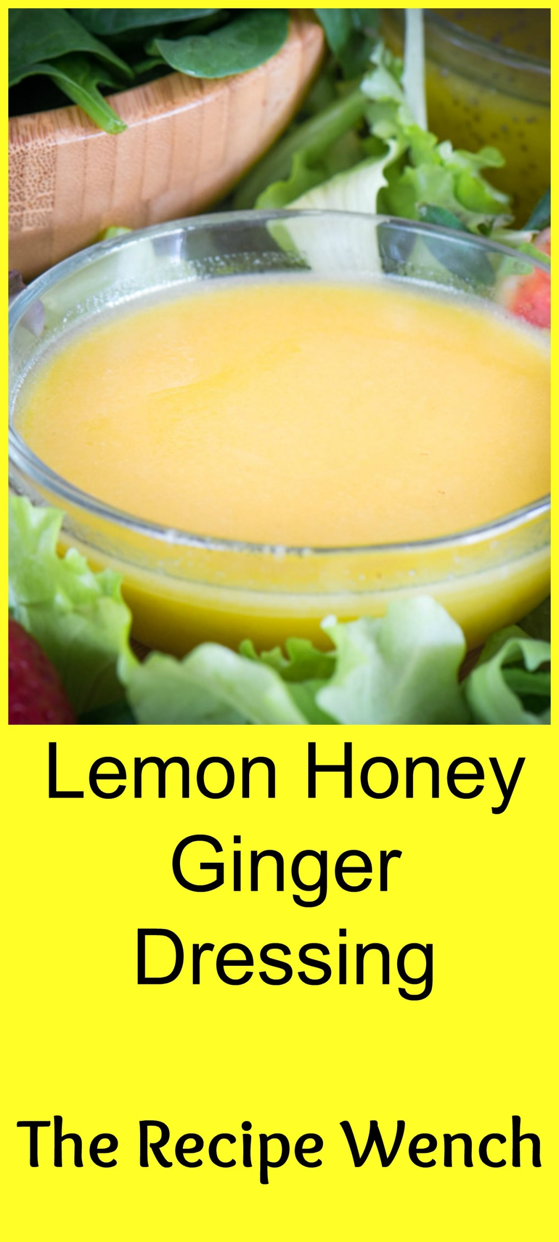 Wake up your salad with this easy lemon honey ginger dressing! | The Recipe Wench