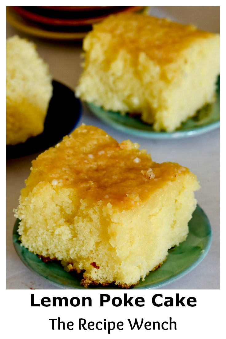 This Lemon Poke Cake uses a simple recipe for an amazing texture! | The Recipe Wench