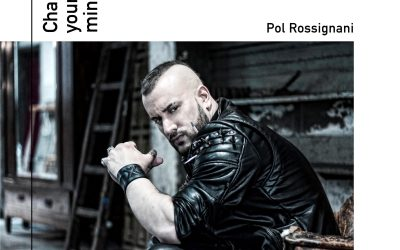 LISTEN TO POL ROSSIGNANI'S 'CHANGE YOUR MIND'