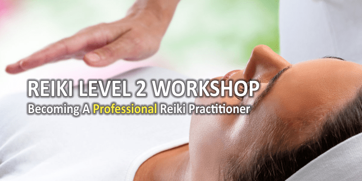 Reiki Level 2 Training Workshop