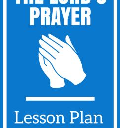 The Lord's Prayer Lesson Plan   The Religion Teacher   Catholic Religious  Education [ 1102 x 735 Pixel ]