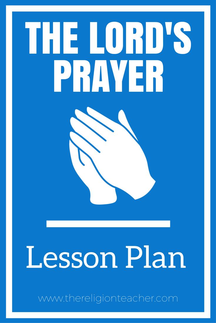 hight resolution of The Lord's Prayer Lesson Plan   The Religion Teacher   Catholic Religious  Education