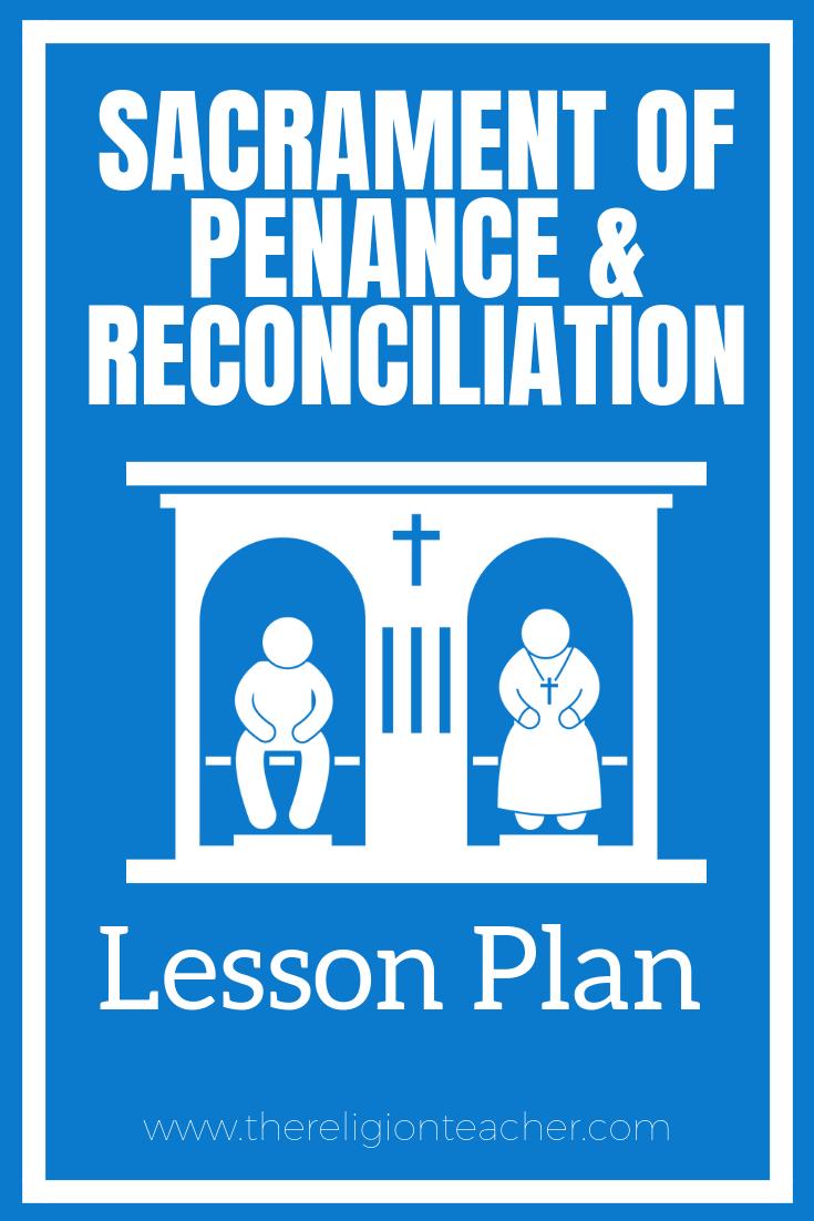 medium resolution of Sacrament of Penance and Reconciliation Lesson Plan   The Religion Teacher    Catholic Religious Education