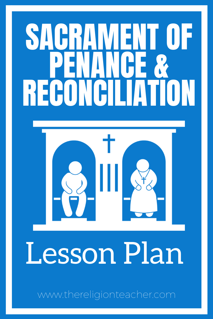 hight resolution of Sacrament of Penance and Reconciliation Lesson Plan   The Religion Teacher    Catholic Religious Education