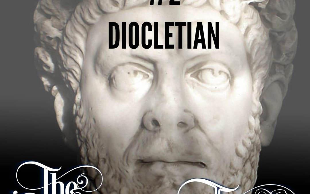 Episode 2 – The Persecution of Diocletian