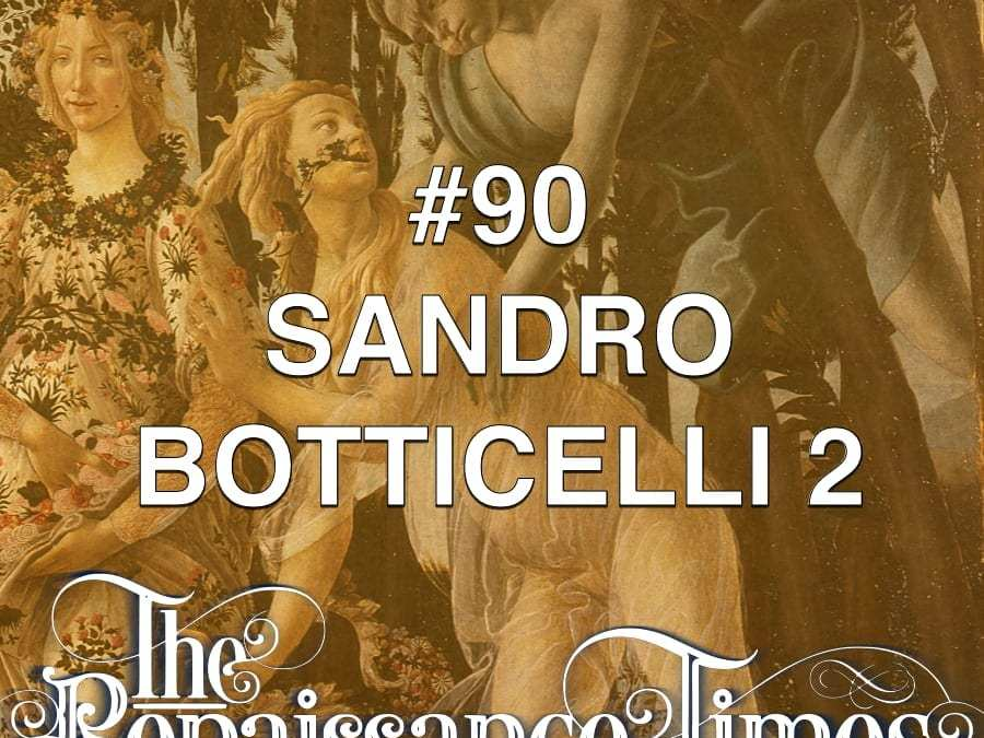 90 renaissance-final title Sandro Botticelli