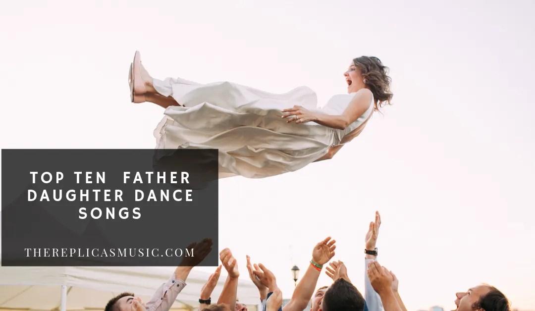 top ten father daughter