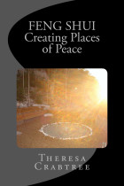 Feng Shui: Creating Places of Peace