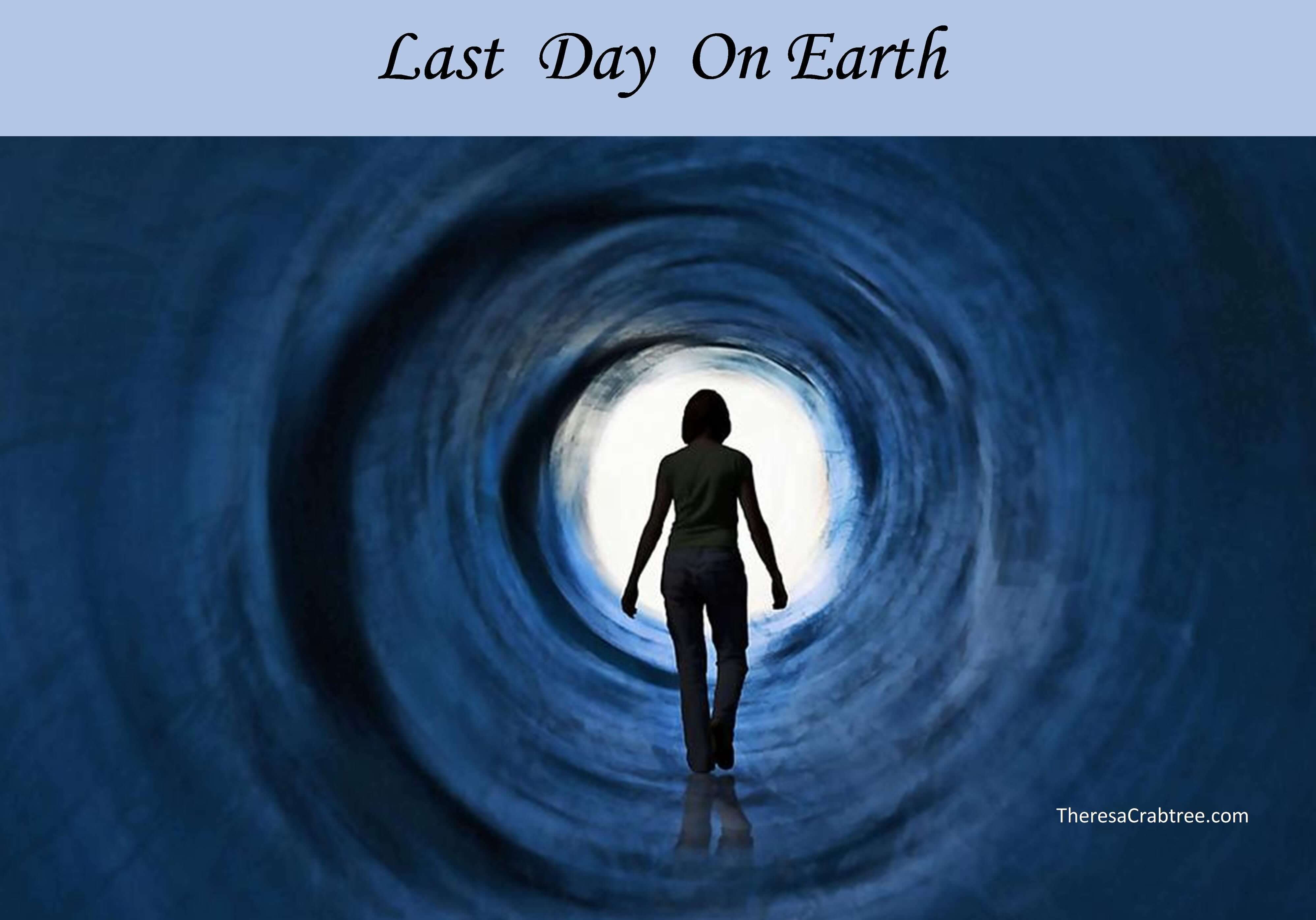 Soul Connection 30 ~ Last Day on Earth