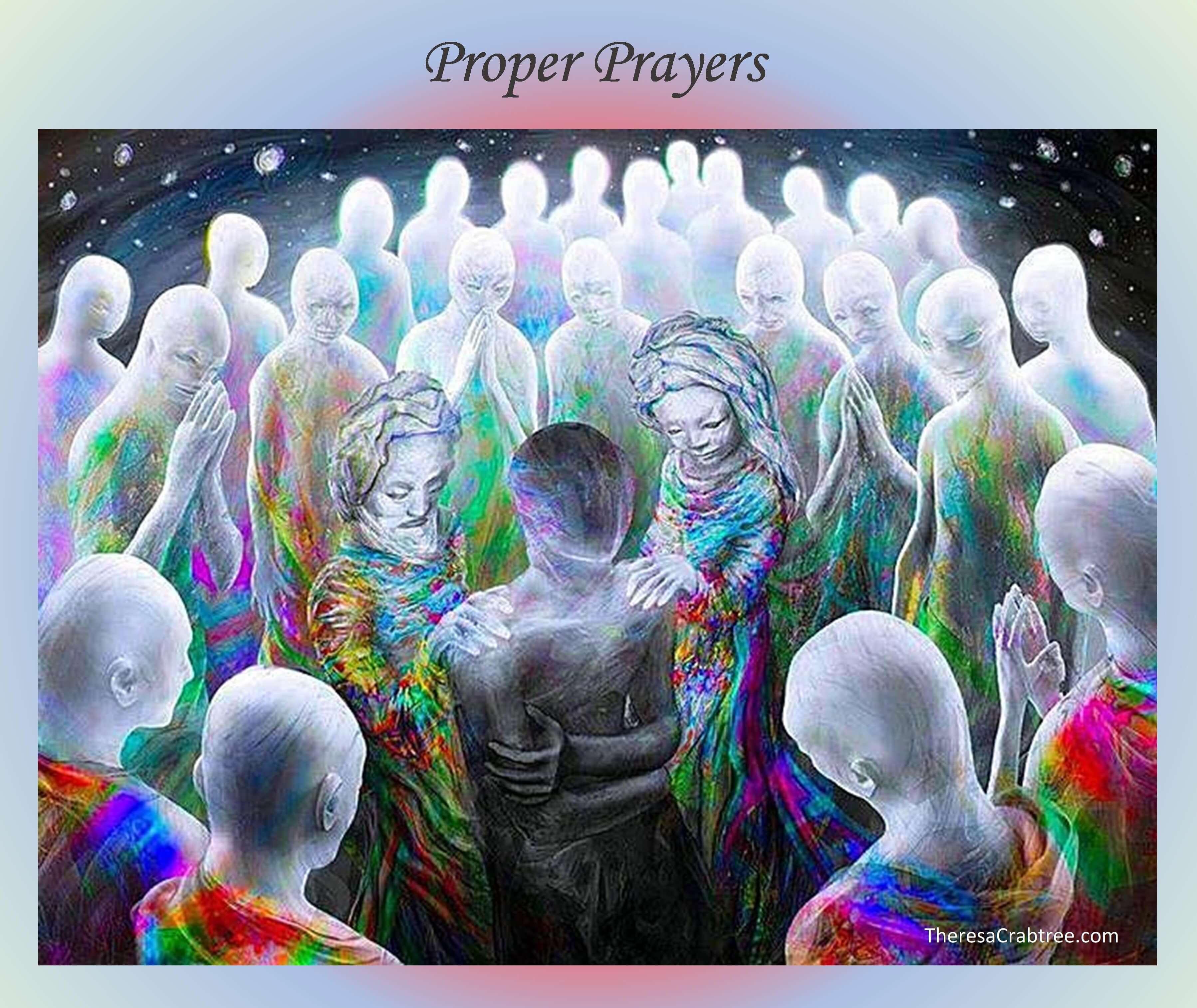 Soul Connection 257 ~ Proper Prayers