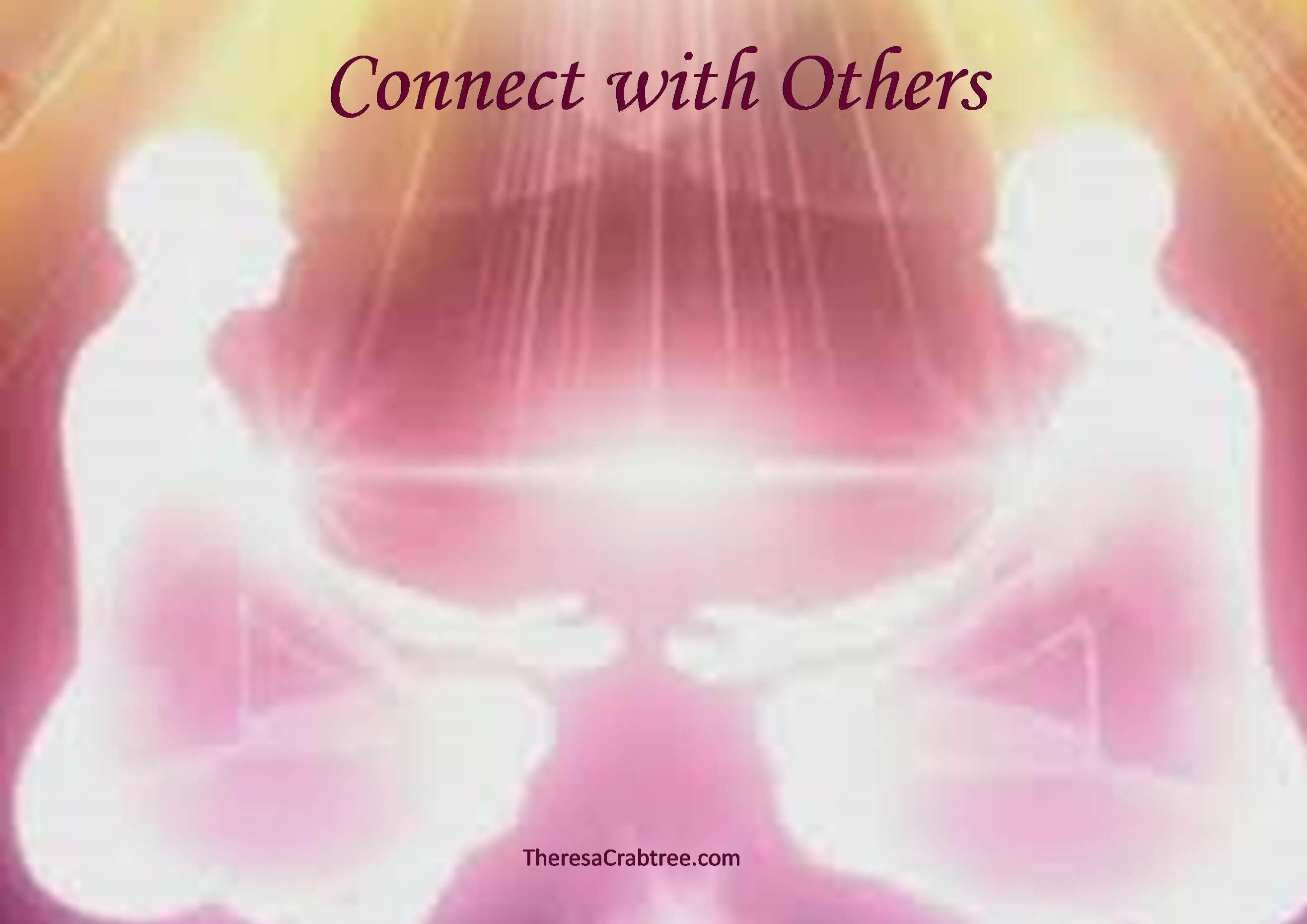 Soul Connection 59 ~ Connecting with Others